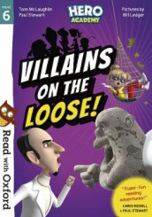 Read with Oxford: Stage 6: Hero Academy: Villains on the Loose! av Tom McLaughlin og Paul Stewart (Heftet)