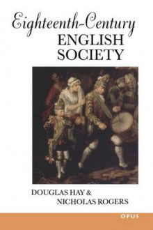 Eighteenth-Century English Society av Douglas Hay og Nicholas Rogers (Heftet)