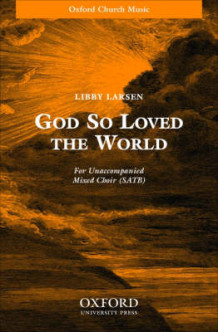 God So Loved the World: SATB Unaccompanied (Notetrykk)
