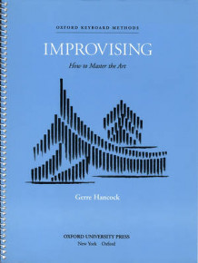 Improvising: How to Master the Art (Notetrykk)