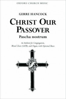 Christ our Passover (Pascha nostrum) (Notetrykk)