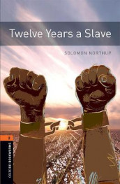 Oxford Bookworms Library: Level 2:: Twelve Years a Slave av Solomon Northup (Heftet)