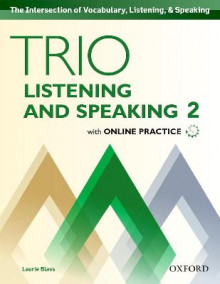 Trio Listening and Speaking: Level Two: Student Book Pack with Online Practice av Laurie Blass (Blandet mediaprodukt)