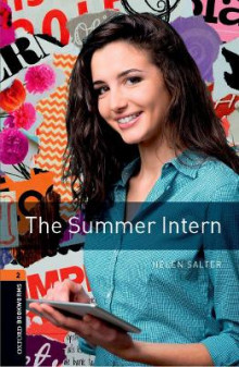 Oxford Bookworms Library: Level 2:: The Summer Intern av Helen Salter (Heftet)