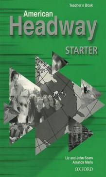 American Headway Starter: Teacher's Book (Including Tests) av John Soars og Liz Soars (Heftet)