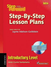 Step Forward Intro: Step-By-Step Lesson Plans with Multilevel Grammar Exercises CD-ROM av Barbara Denman, Jill Korey O'Sullivan, Chris Mahdesian, Christy Newman, Janet Podnecky, Renata Russo, Jenni Currie Santamaria, Jane Spigarelli, Sandy Wagner og Lise Wanage (Blandet mediaprodukt)