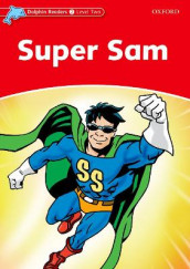 Dolphin Readers Level 2: Super Sam av Craig Wright (Heftet)