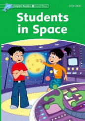 Dolphin Readers: Level 3: Students in Space av Craig Wright (Heftet)