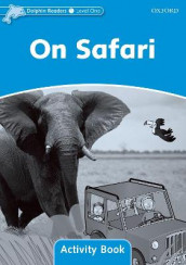 Dolphin Readers Level 1: On Safari Activity Book av Craig Wright (Heftet)