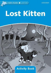Dolphin Readers Level 1: Lost Kitten Activity Book av Craig Wright (Heftet)