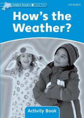 Dolphin Readers Level 1: How's the Weather? Activity Book av Craig Wright (Heftet)