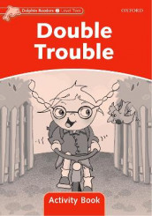 Dolphin Readers Level 2: Double Trouble Activity Book av Craig Wright (Heftet)