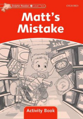 Dolphin Readers Level 2: Matt's Mistake Activity Book av Craig Wright (Heftet)