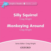 Dolphin Readers: Starter Level: Silly Squirrel & Monkeying Around Audio CD av Craig Wright (Lydbok-CD)