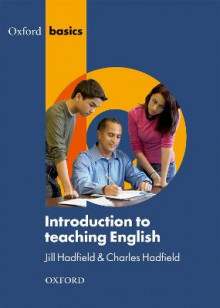 Introduction to Teaching English av Jill Hadfield og Charles Hadfield (Heftet)
