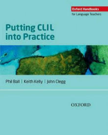 Putting CLIL into Practice av Phil Ball, Keith Kelly og John Clegg (Heftet)