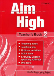 Aim High Level 2 Teacher's Book av Tim Falla, Paul A. Davies, Paul Kelly og Susan Iannuzzi (Heftet)