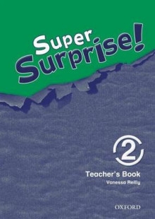 Super Surprise: 2: Teachers Book: 2 av Vanessa Reilly og Sue Mohamed (Heftet)