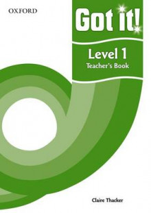Got it! Level 1 Teacher's Book av Philippa Bowen og Denis Delaney (Heftet)