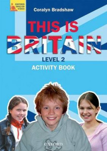 This is Britain, Level 2: Student's Book av Coralyn Bradshaw (Heftet)