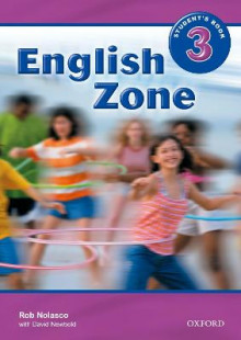 English Zone 3: Student's Book: 3 av Rob Nolasco og David Newbold (Heftet)