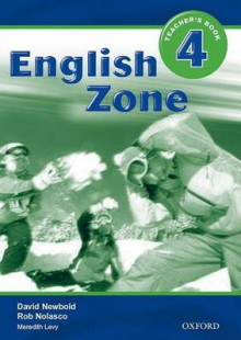 English Zone 4: Teacher's Book av Rob Nolasco, David Newbold og Meredith Levy (Heftet)