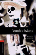 Oxford Bookworms Library: Level 2: Voodoo Island