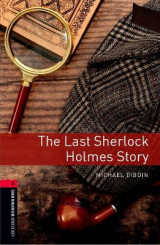 Omslag - Oxford Bookworms Library: Level 3: Last Sherlock Holmes Student Audio Pack