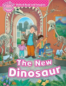 Oxford Read and Imagine: Starter: The New Dinosaur av Paul Shipton (Heftet)