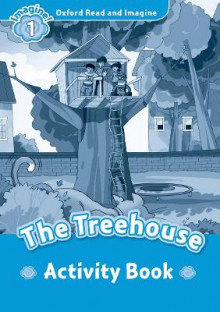 Oxford Read and Imagine: Level 1: The Treehouse Activity Book av Paul Shipton (Heftet)