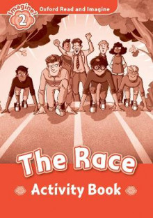 Oxford Read and Imagine: Level 2: The Race Activity Book av Paul Shipton (Heftet)