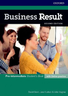 Business Result: Pre-intermediate: Student's Book with Online Practice av David Grant, Jane Hudson og John Hughes (Blandet mediaprodukt)