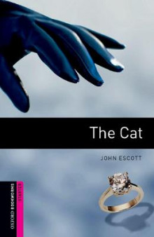 Oxford Bookworms Library: Starter Level:: The Cat audio CD pack av John Escott (Heftet)