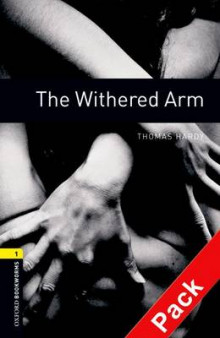 Oxford Bookworms Library: Stage 1: The Withered Arm: 400 Headwords av Thomas Hardy (Blandet mediaprodukt)