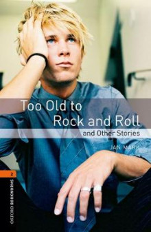 Oxford Bookworms Library: Level 2:: Too Old to Rock and Roll and Other Stories av Jan Mark og Diane Mowat (Heftet)