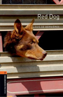 Oxford Bookworms Library: Level 2: Red Dog: 700 Headwords av Louis de Bernieres (Heftet)
