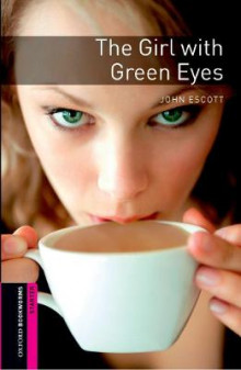 Oxford Bookworms Library: Starter Level:: The Girl with Green Eyes av John Escott (Heftet)