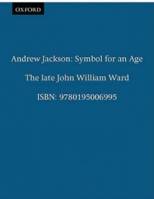 Andrew Jackson av John William Ward (Heftet)