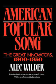 American Popular Song av Alec Wilder (Innbundet)