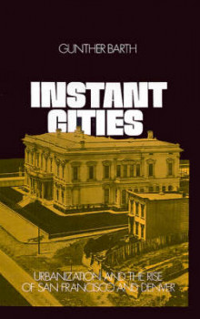 Instant Cities av Gunther Barth (Innbundet)