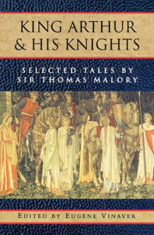 King Arthur and His Knights av Sir Thomas Malory (Heftet)