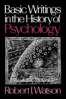 Basic Writings in the History of Psychology (Heftet)