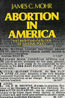 Abortion in America av James C. Mohr (Heftet)