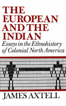 The European and the Indian av James Axtell (Heftet)