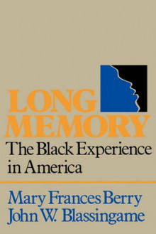 Long Memory av Mary Frances Berry og John W. Blassingame (Heftet)