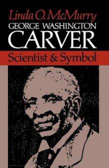 George Washington Carver av Linda O. McMurry (Heftet)