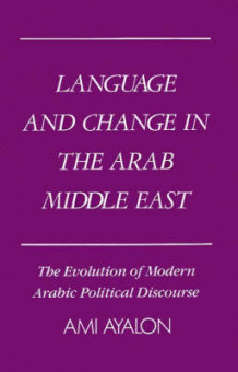 Language and Change in the Arab Middle East av Ami Ayalon (Innbundet)