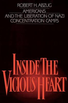 Inside the Vicious Heart av Robert H. Abzug (Heftet)