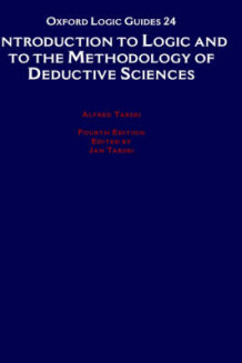 Introduction to Logic and to the Methodology of Deductive Sciences av Alfred Tarski (Innbundet)
