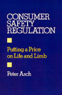 Consumer Safety Regulation av Peter Asch (Innbundet)